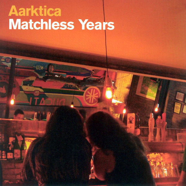 Aarktica - Matchless Years