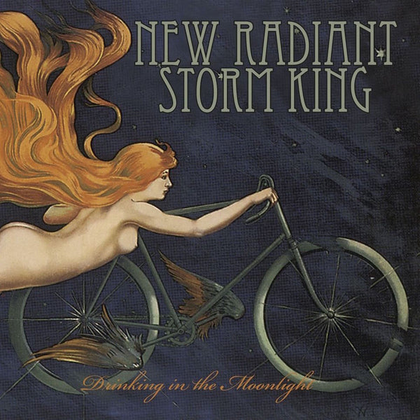 New Radiant Storm King - Drinking In The Moonlight