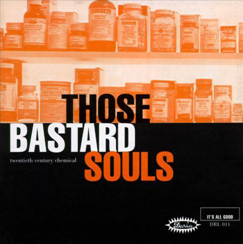 Those Bastard Souls - Twentieth Century Chemical (+7 bonus tracks)