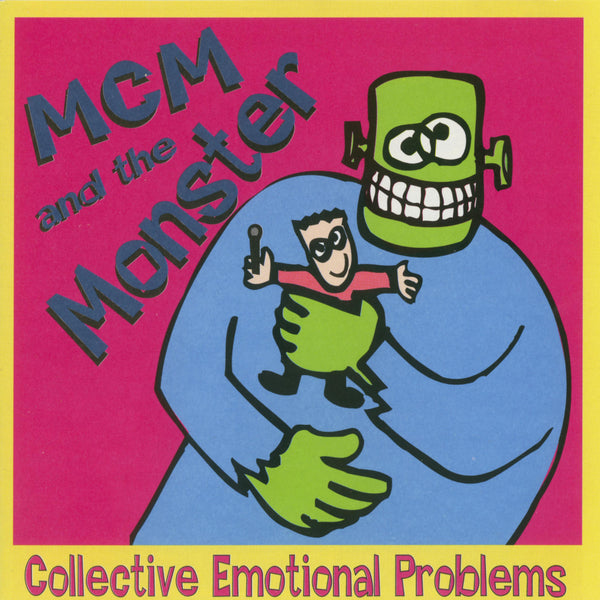 MCM And The Monster - Collective Emotional Problems