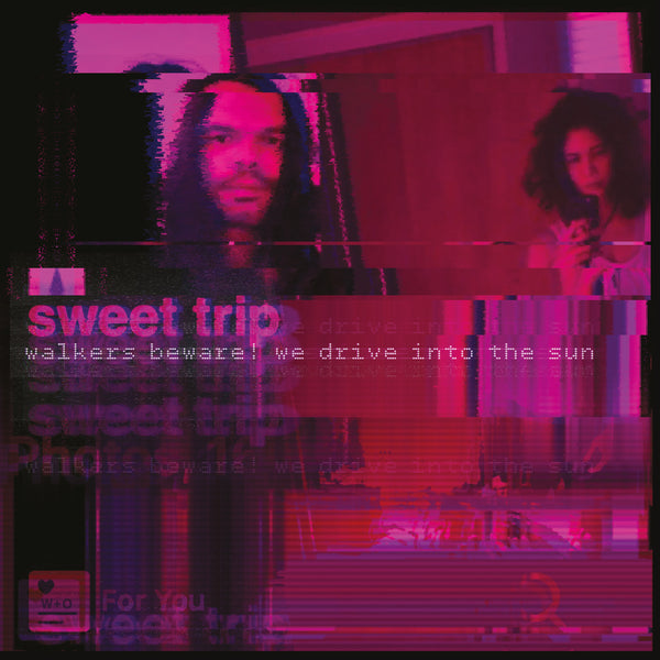 "Sweet Trip - Walkers Beware! We Drive Into the Sun (12"" Version) b/w Stab/Slow"