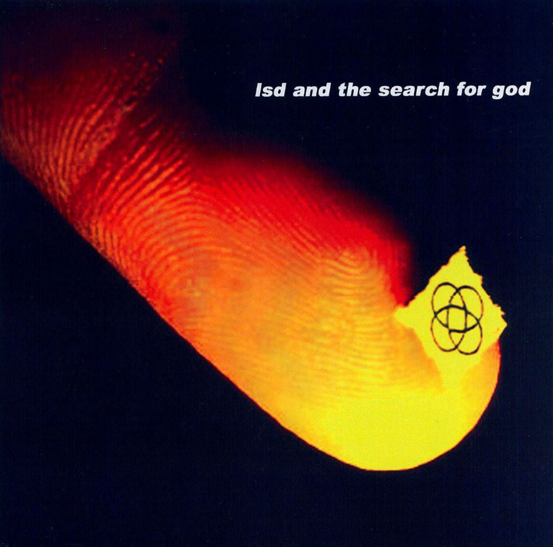 LSD and The Search For God - LSD and The Search For God