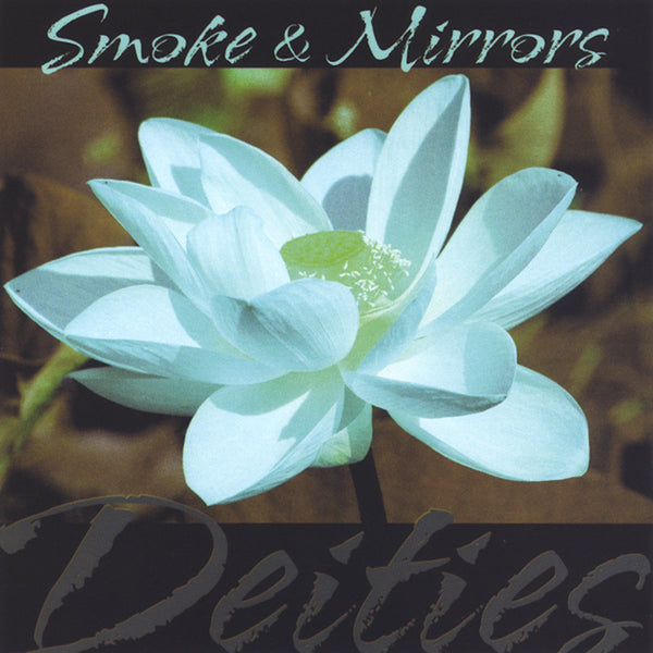Michael and Spider (formerly Smoke & Mirrors) - Deities