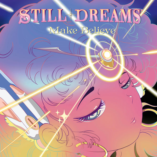 Still Dreams - Make Believe