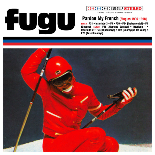 Fugu - Pardon My French (25th Elefant Anniversary Reissue)