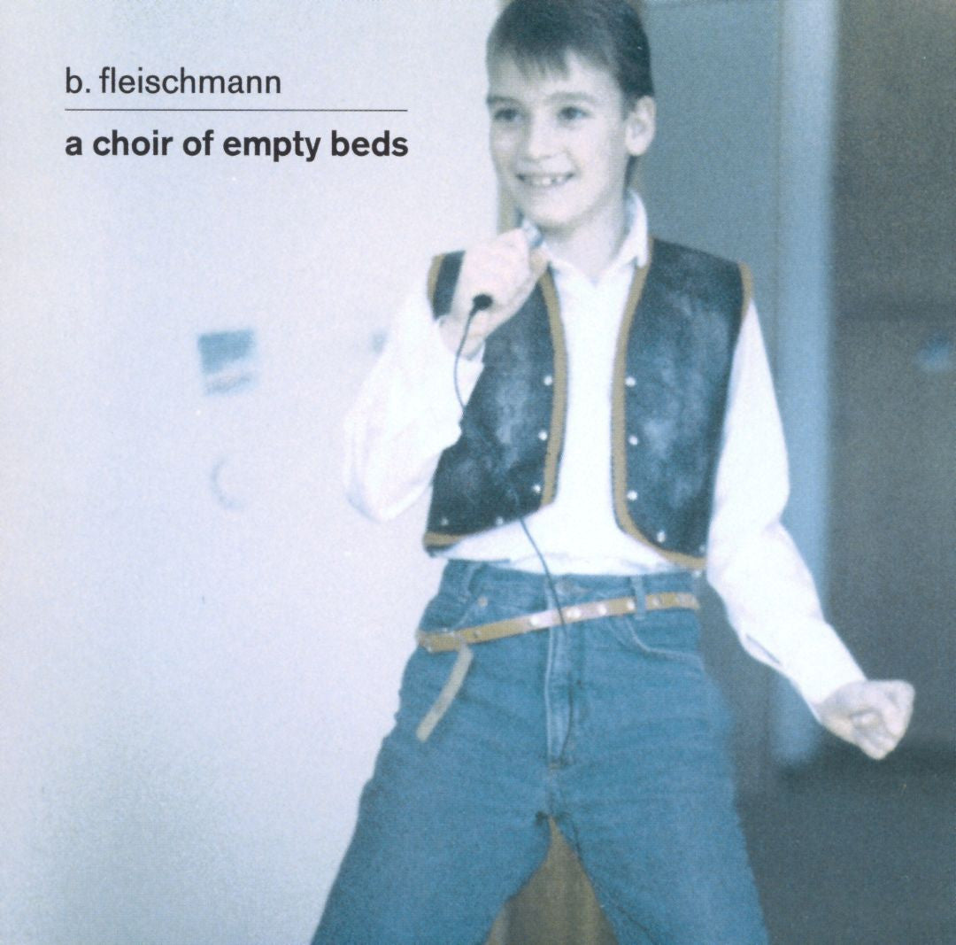 B. Fleischmann - A Choir of Empty Beds