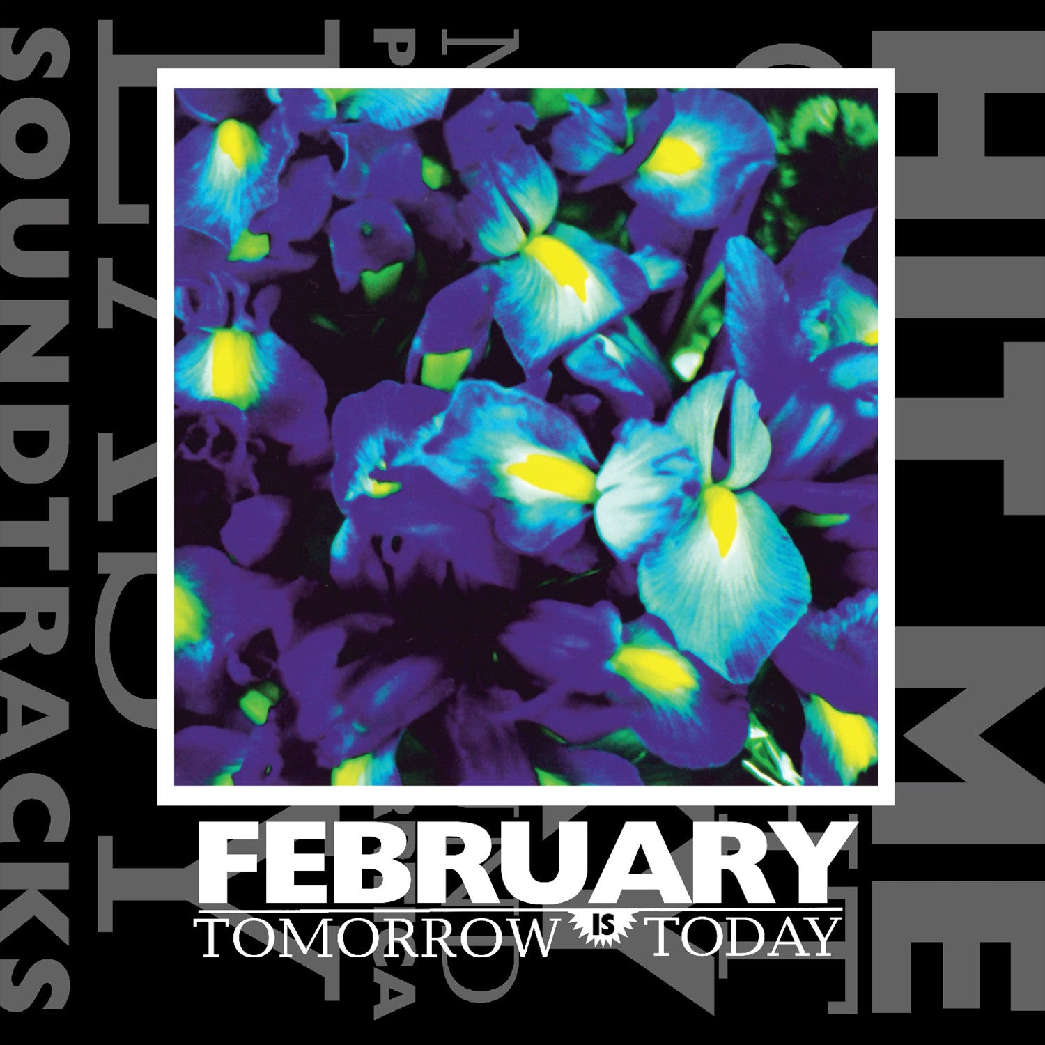 February - Tomorrow Is Today