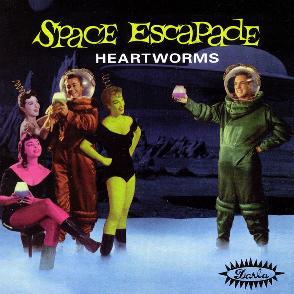 Heartworms - Space Escapade