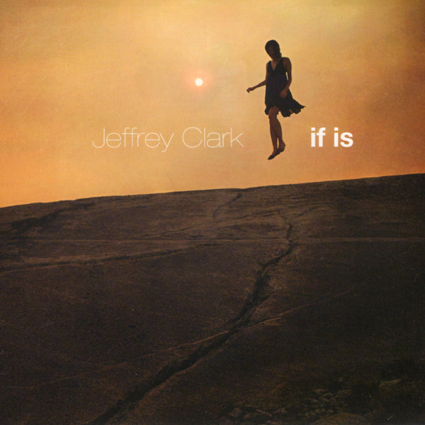 Jeffrey Clark - if is