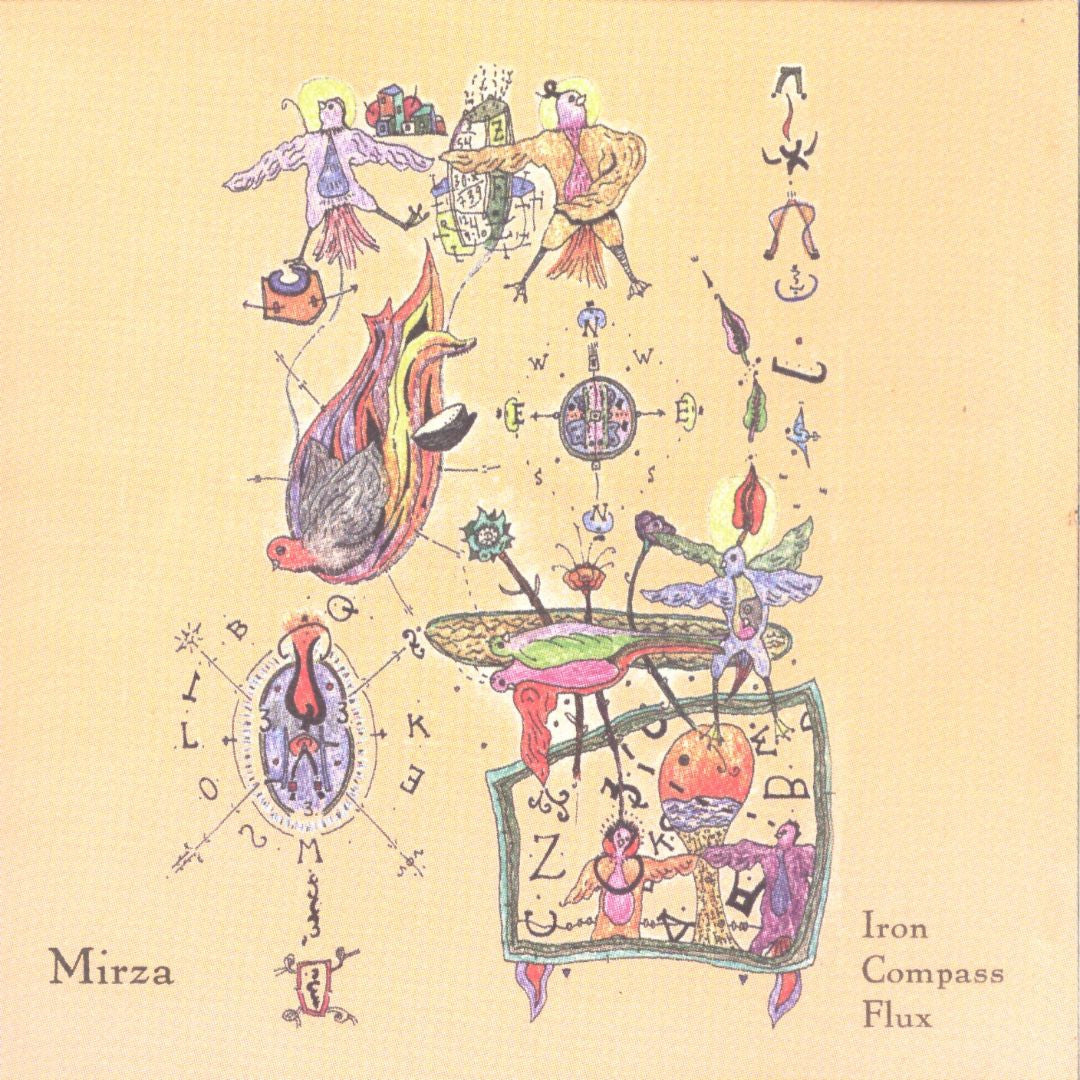 Mirza - Iron Compass Flux