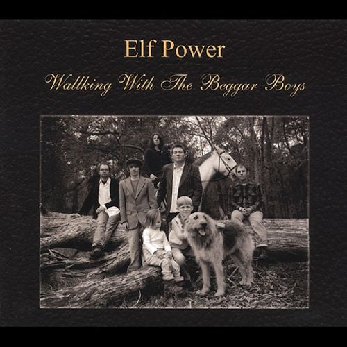 Elf Power - Walking With The Beggar Boys