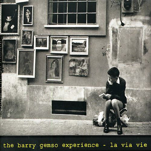Barry Gemso Experience - La Via Vie