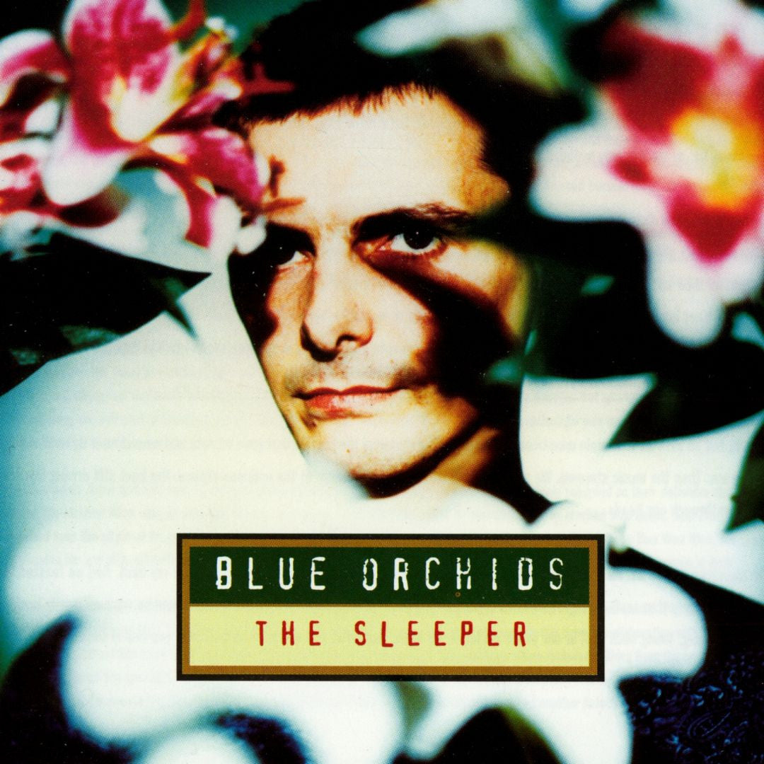 Blue Orchids - The Sleeper
