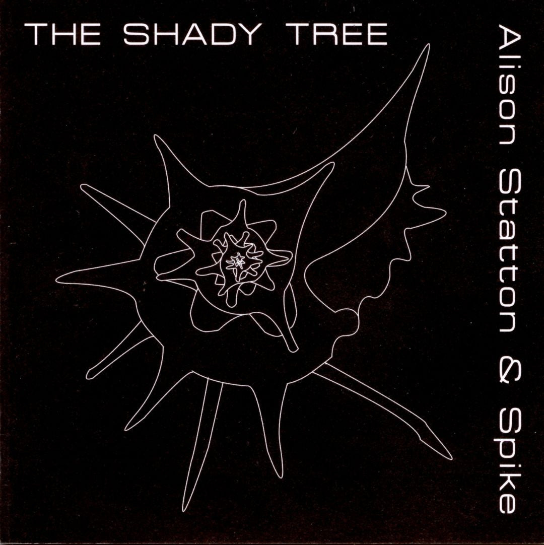 Alison Statton & Spike - The Shady Tree