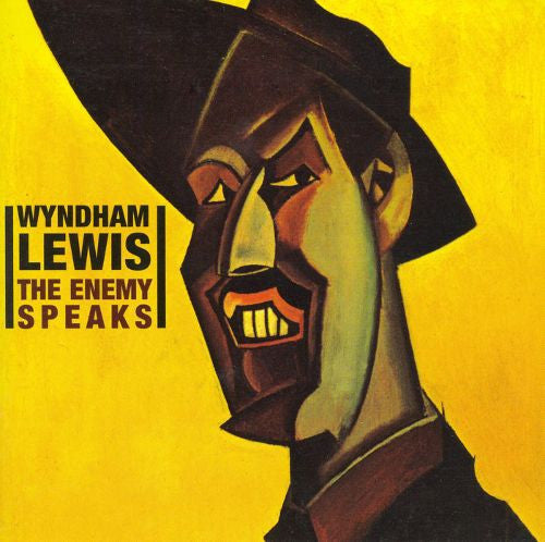 Wyndham Lewis - The Enemy Speaks