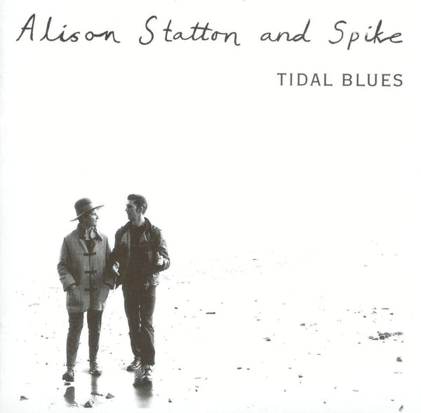Alison Statton & Spike - Tidal Blues / Weekend In Wales