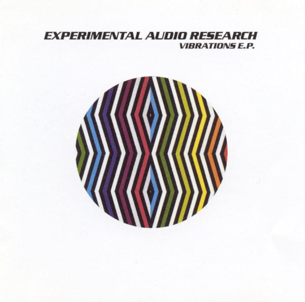 Experimental Audio Research - Vibrations EP