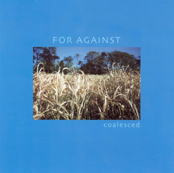 For Against - Coalesced