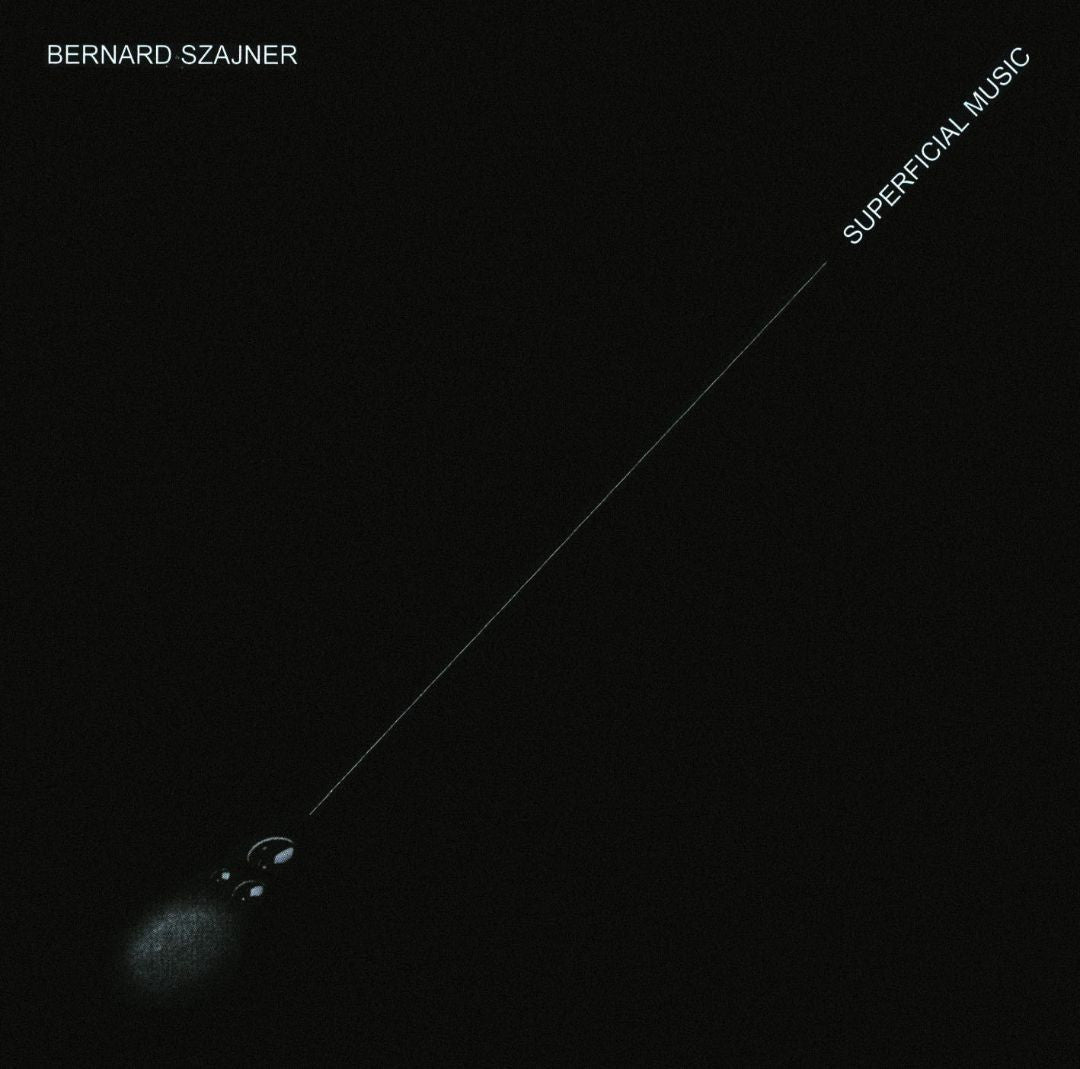 Bernard Szajner - Superficial Music
