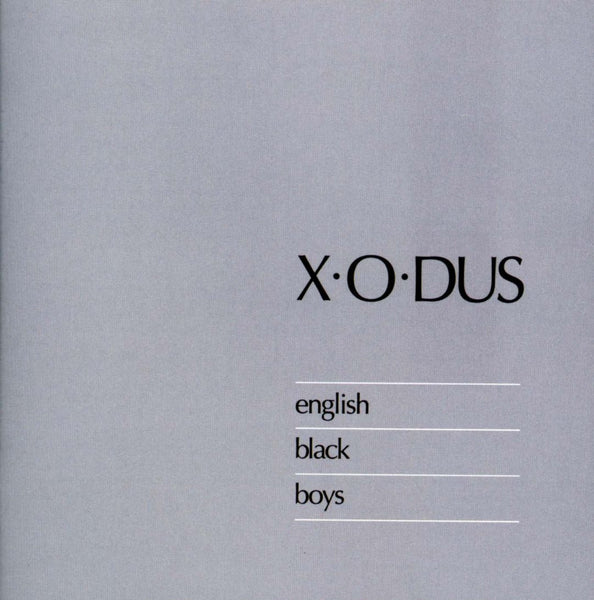 X-O-DUS - English Black Boys