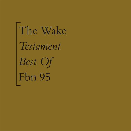 Wake, The - Testament (Best of)