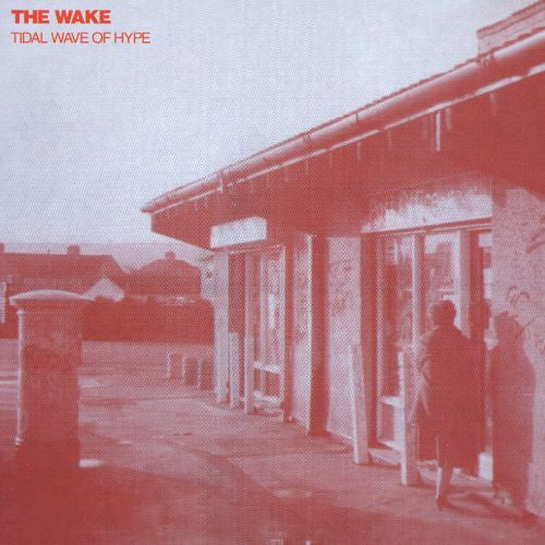 Wake, The - Tidal Wave of Hype