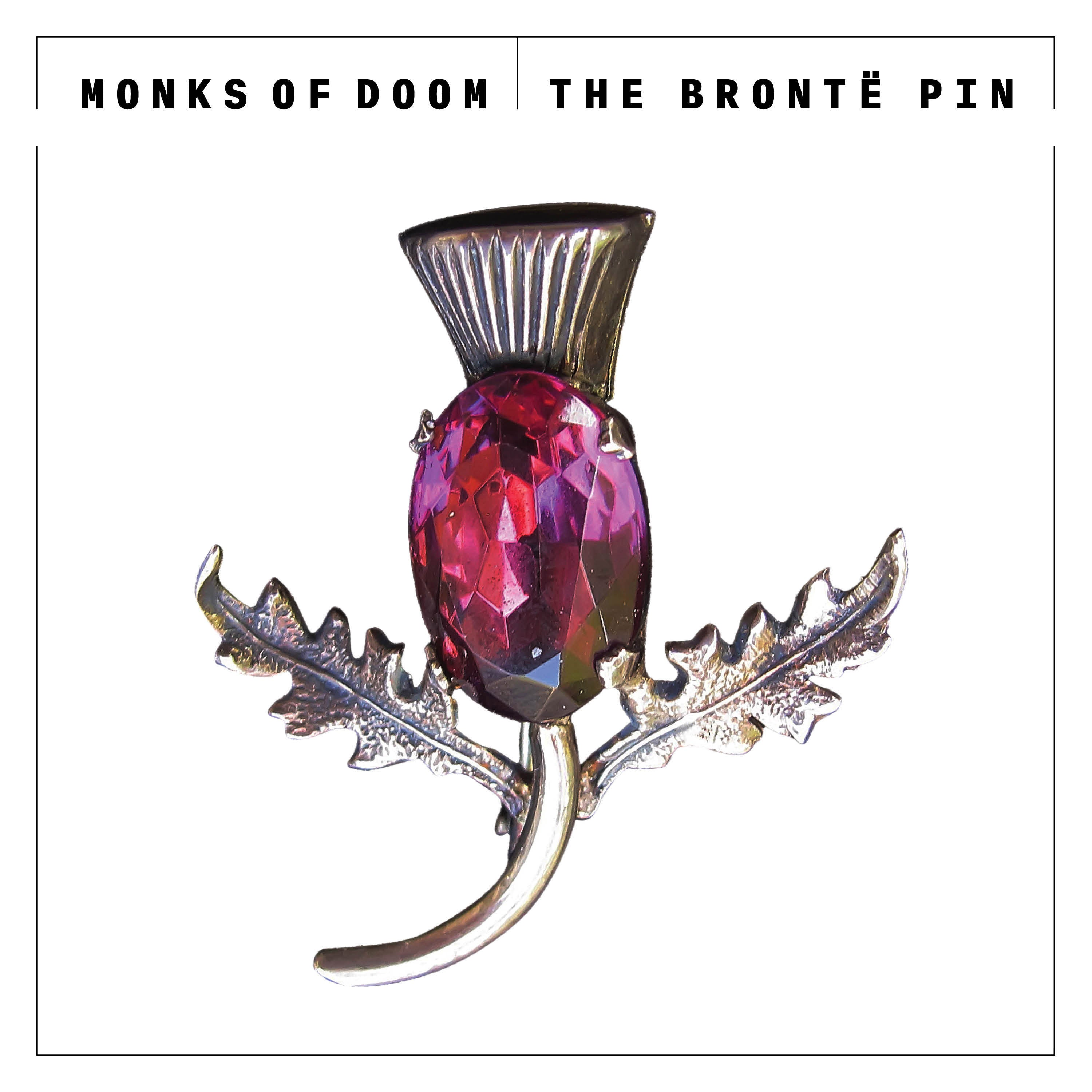 Monks of Doom - The Brontë Pin