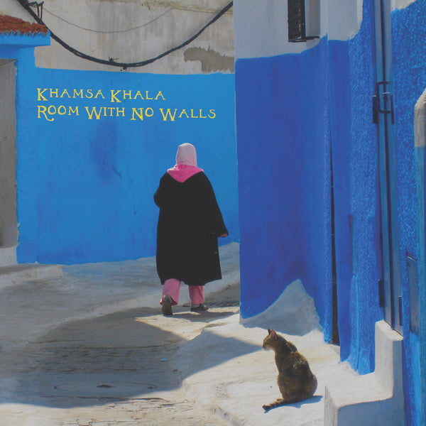 Khamsa Khala - Room With No Walls
