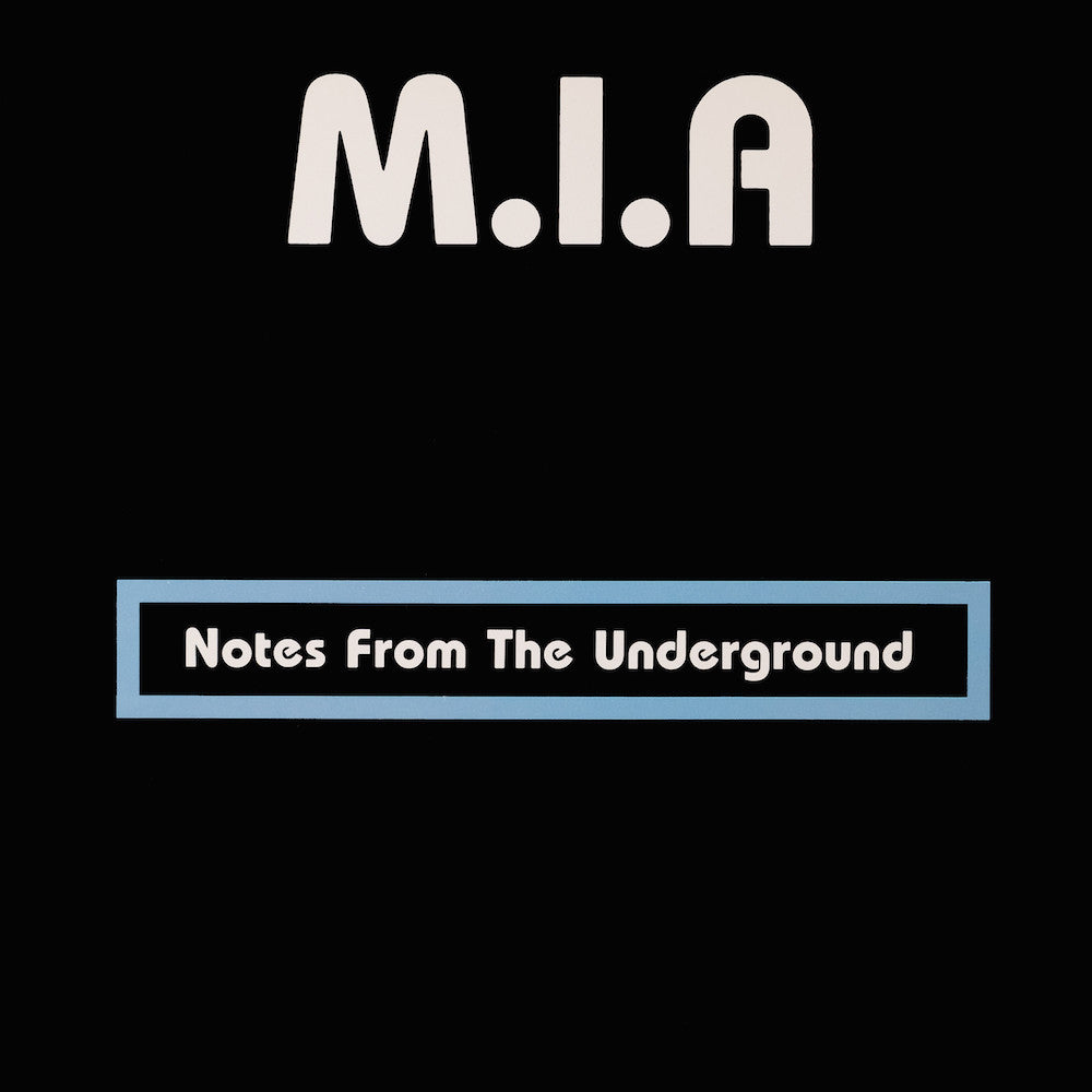 M.I.A. - Notes from the Underground