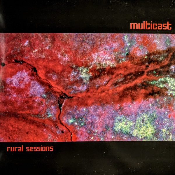 Multicast - Rural Sessions