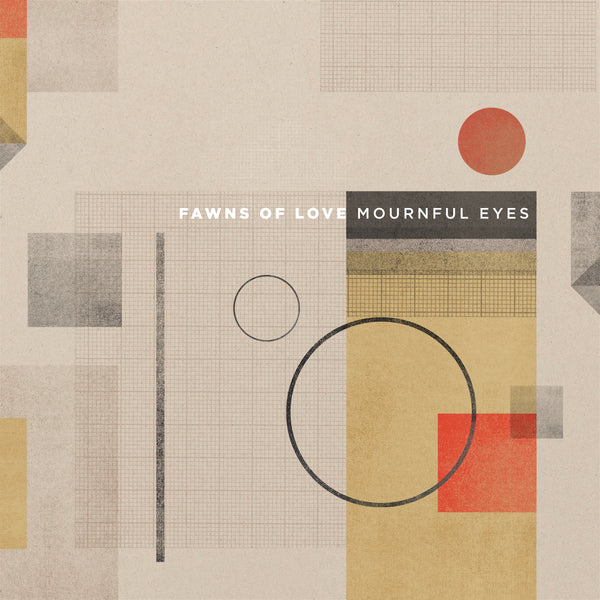 Fawns of Love - Mournful Eyes