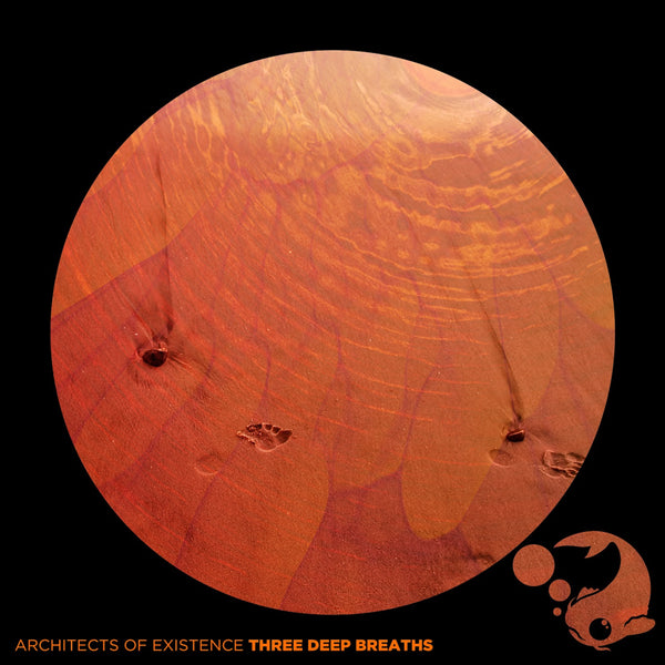 Architects of Existence - Three Deep Breaths