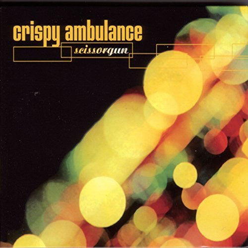 Crispy Ambulance - Scissorgun