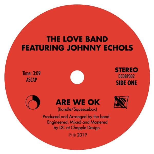 LOVE Band Featuring Johnny Echols, The - Are We OK b/w Tinsel Tears