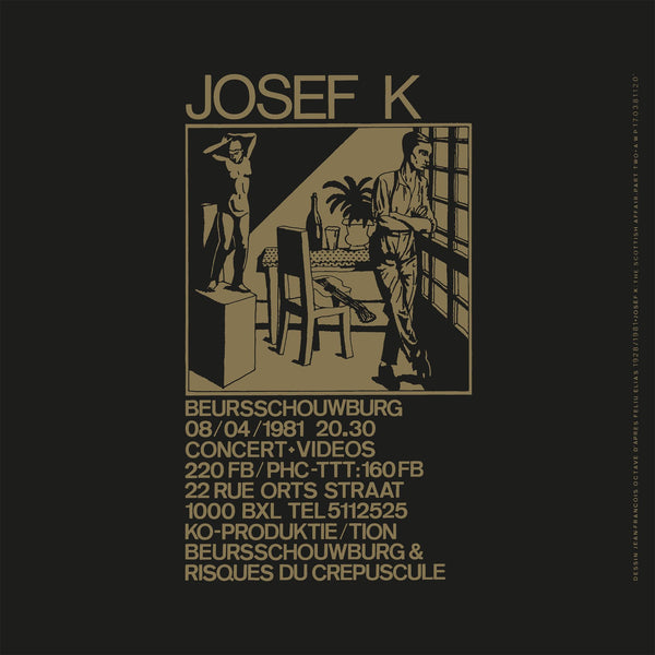 Josef K - The Scottish Affair (Part Two)