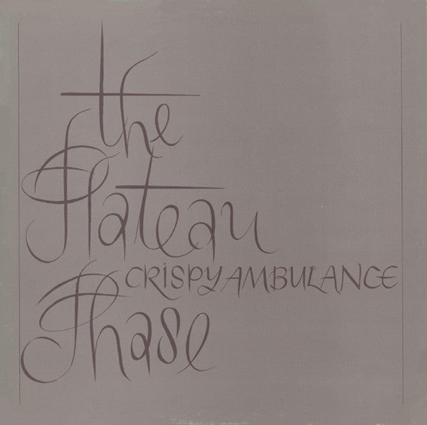 Crispy Ambulance - The Plateau Phase
