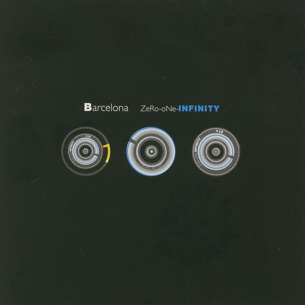 Barcelona - Zero One Infinity (Expanded Edition)