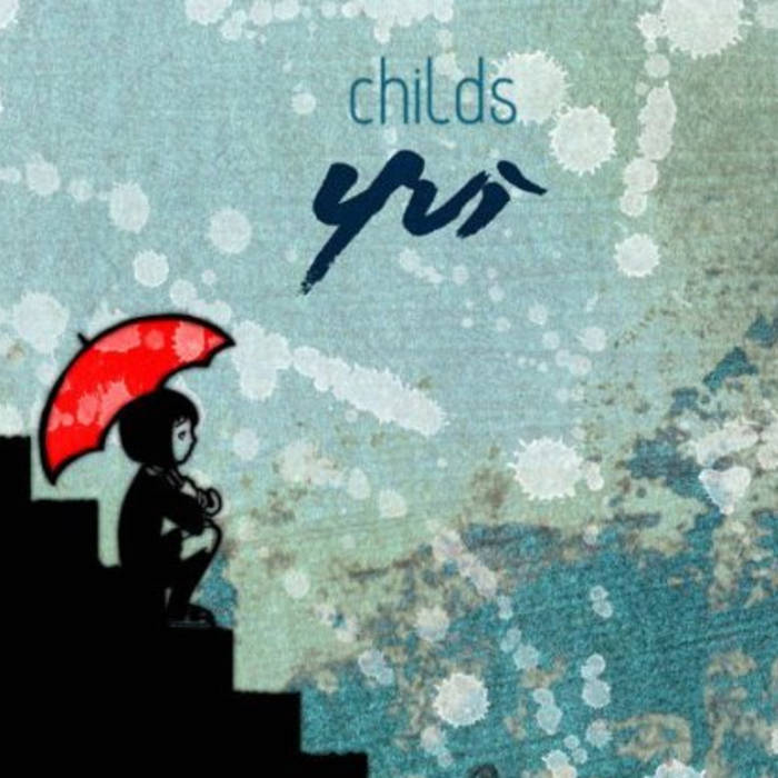 Childs - Yui