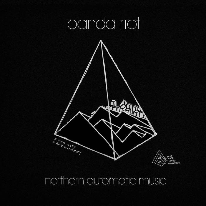 Panda Riot - Northern Automatic Music