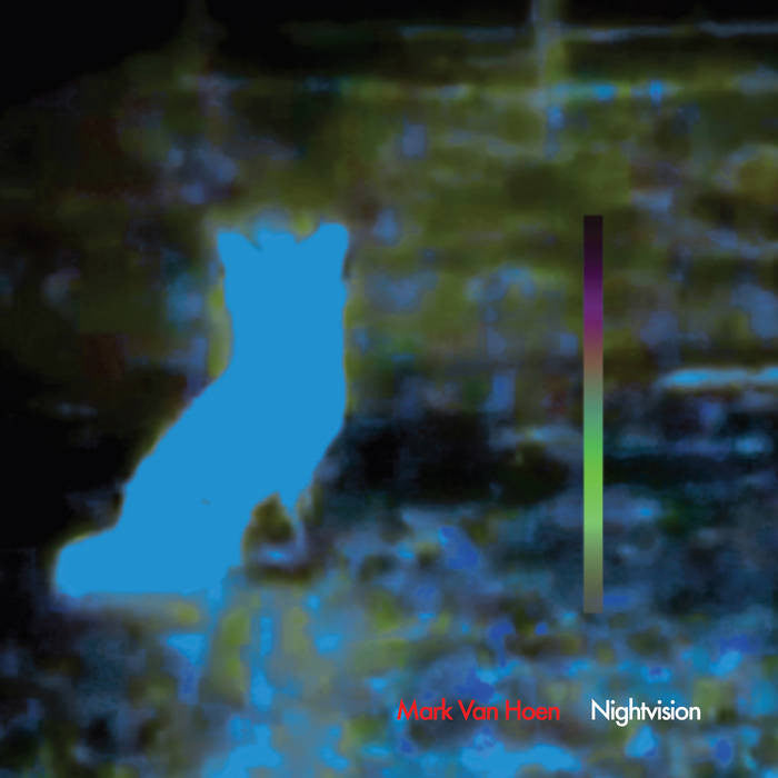 Mark Van Hoen - Nightvision