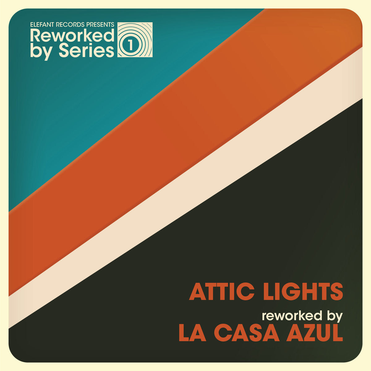 Attic Lights - Reworked By La Casa Azul