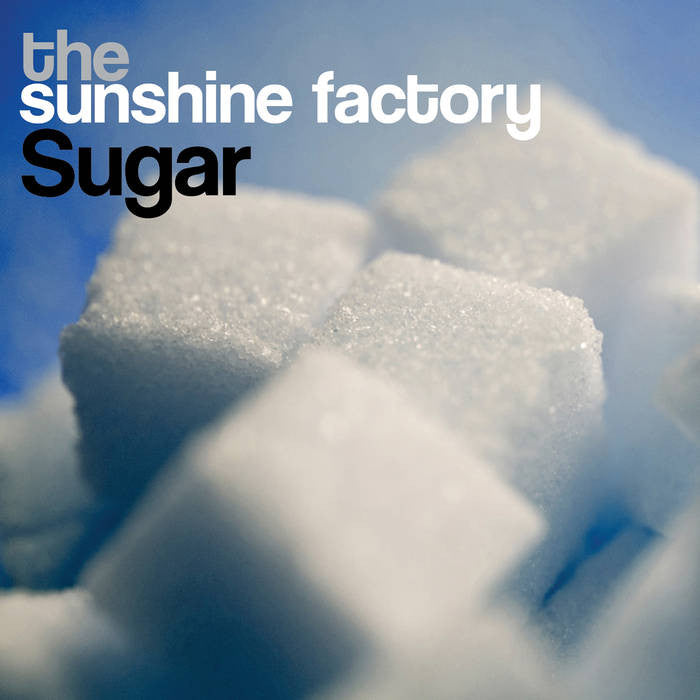 Sunshine Factory - Sugar