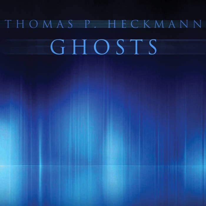 Thomas P. Heckmann - Ghosts