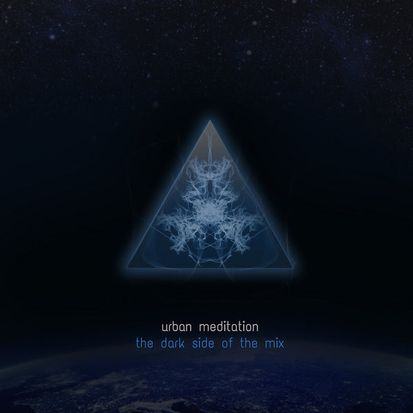 Urban Meditation - The Dark Side of the Mix