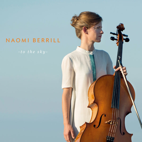 Naomi Berrill - To the Sky