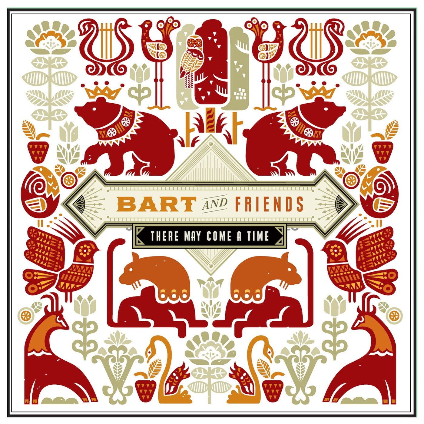 Bart and Friends - There May Come A Time EP