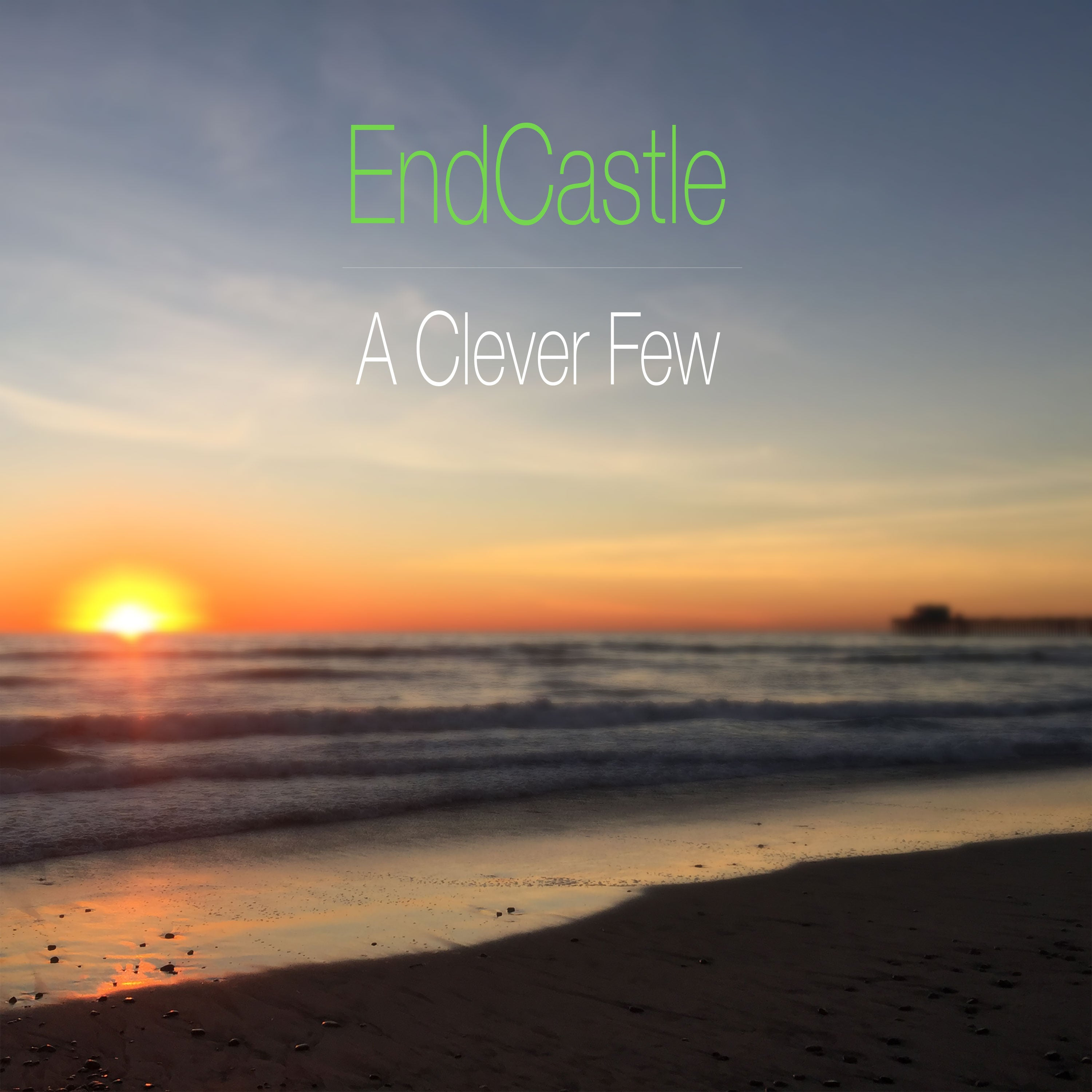 EndCastle - A Clever Few