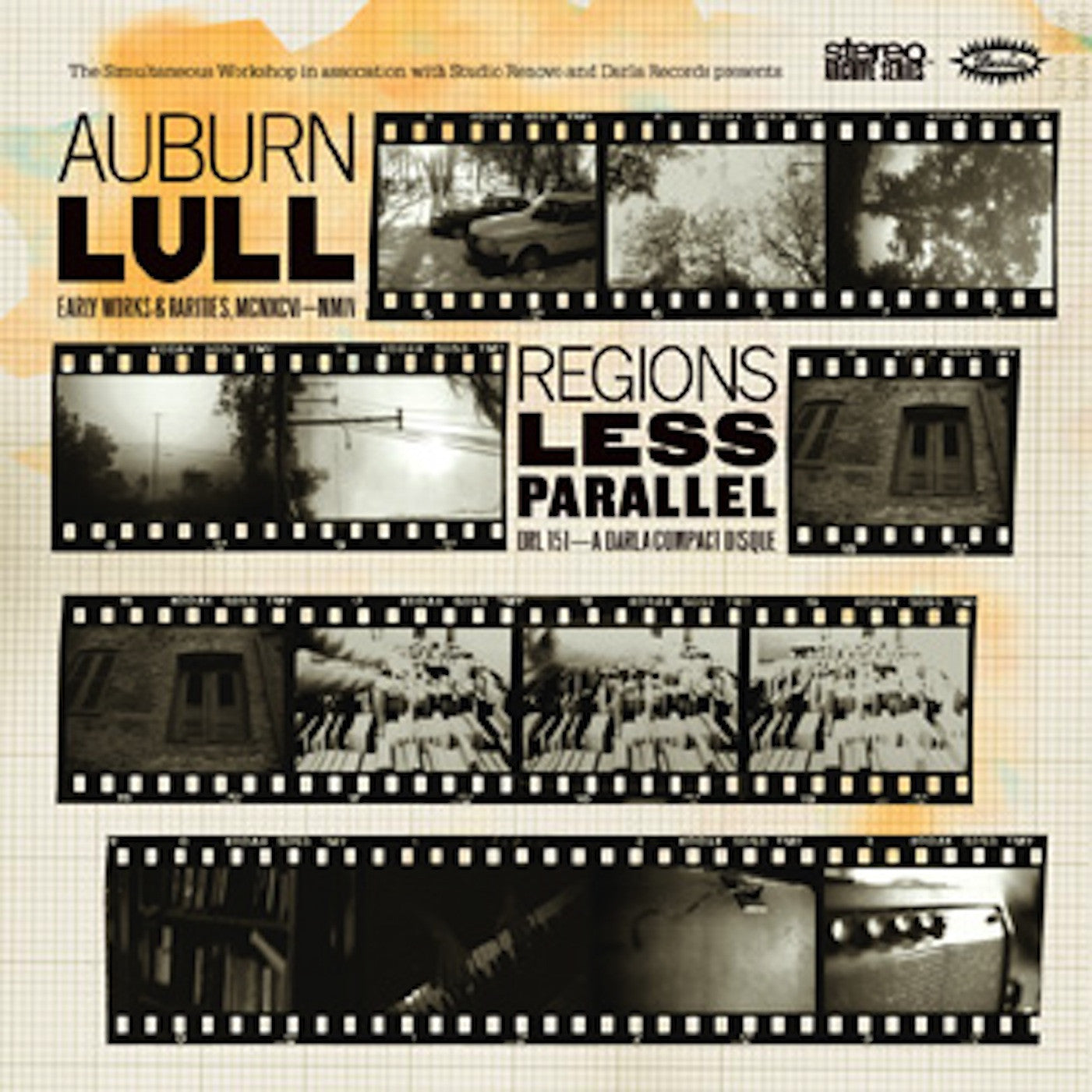Auburn Lull - Regions Less Parallel: Early Works and Rarities 1996-2004