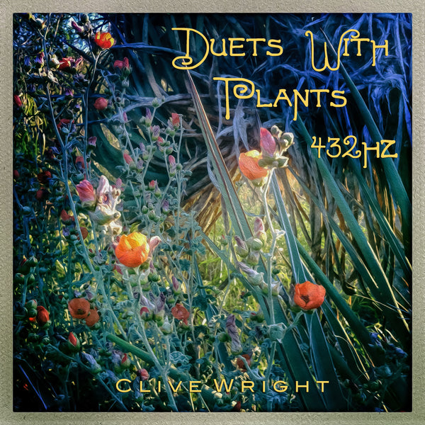 Clive Wright - Duets with Plants