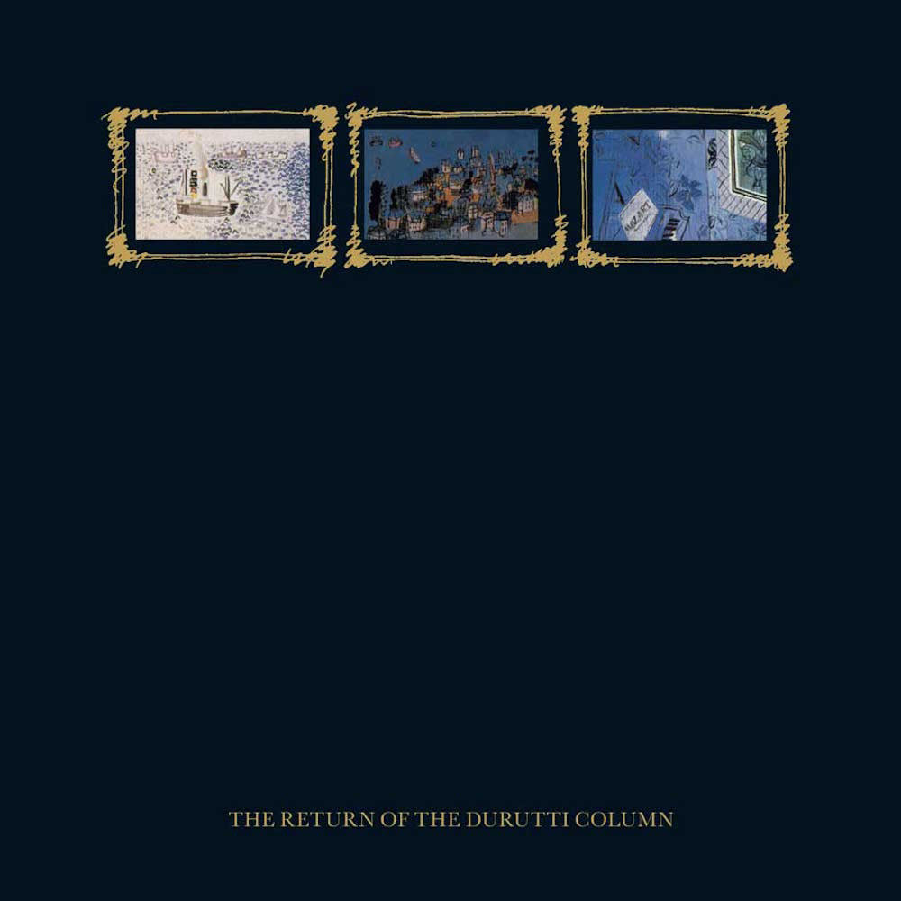 Durutti Column, The - The Return of the Durutti Column